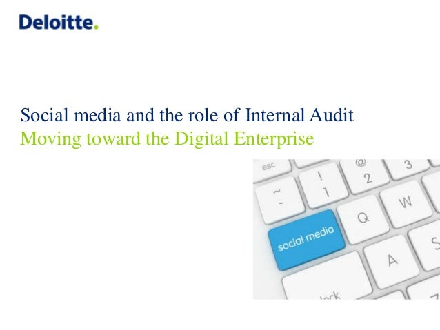 Social media and the role of Internal Audit Moving toward the Digital Enterprise