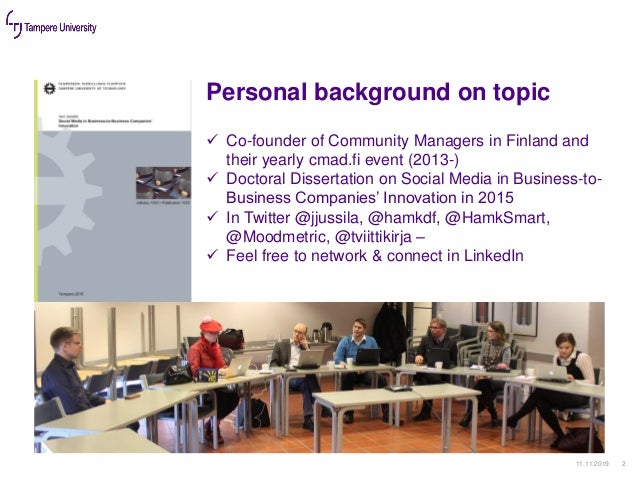 Personal background on topic 11.11.2019 2 ✓ Co-founder of Community Managers in Finland and their yearly cmad.fi event (20...