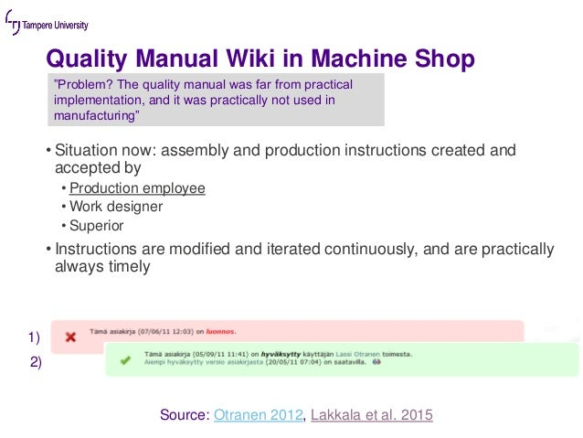 • Situation now: assembly and production instructions created and accepted by • Production employee • Work designer • Supe...