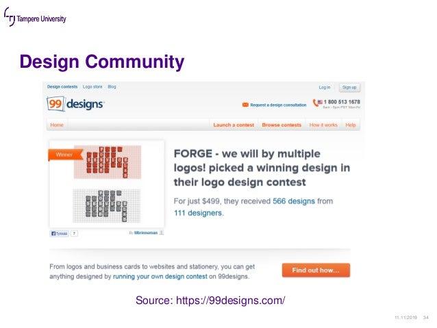 Design Community 11.11.2019 34 Source: https://99designs.com/