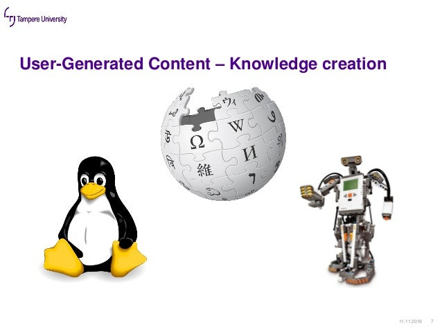 User-Generated Content – Knowledge creation 11.11.2019 7