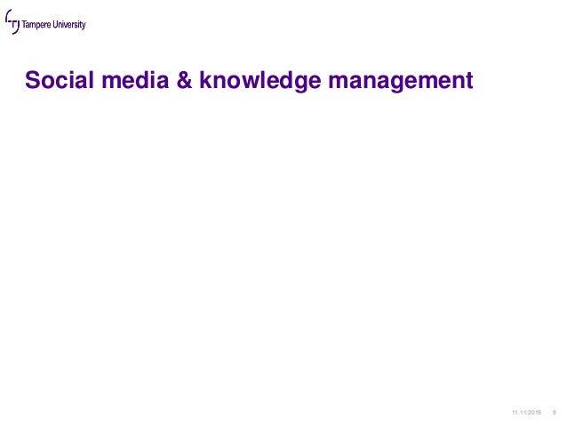 Social media & knowledge management 11.11.2019 9