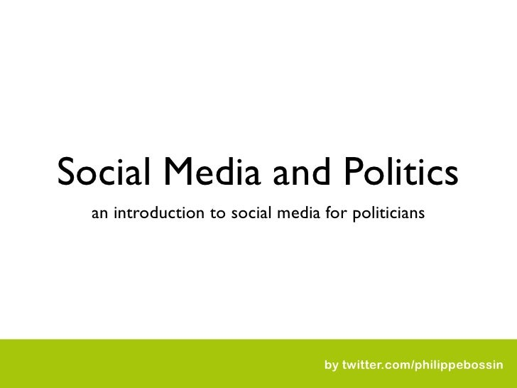 Social Media and Politics   an introduction to social media for politicians                                       by twitt...