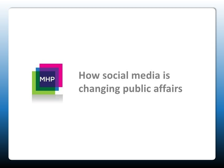 How social media is changing public affairs<br />