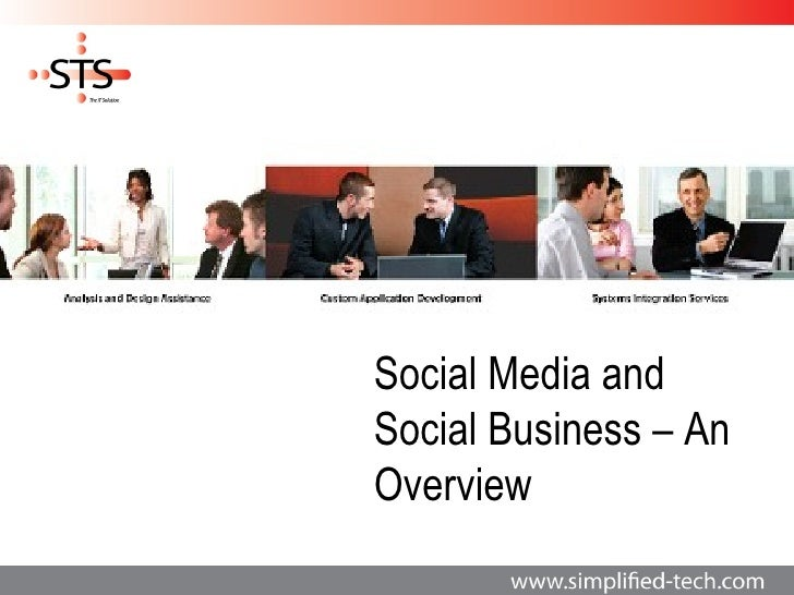 Social Media andSocial Business – AnOverview