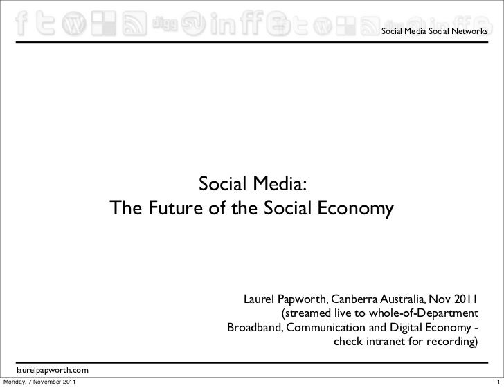 Social Media Social Networks                                    Social Media:                          The Future of the S...