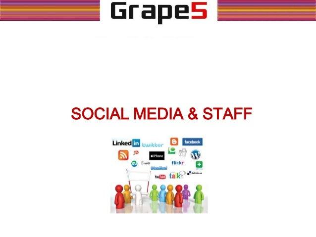 SOCIAL MEDIA & STAFF