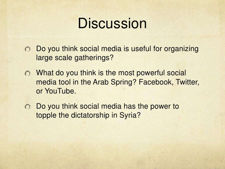 social media and arab spring essay Effect of arab spring on arab countries  material are those of the authors and do not necessarily reflect the views of uk essays  social network media namely .