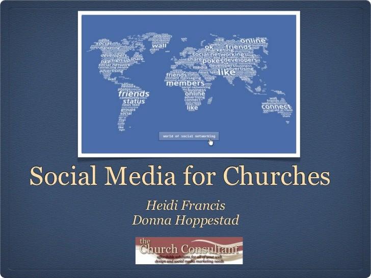 Social Media for Churches          Heidi Francis        Donna Hoppestad