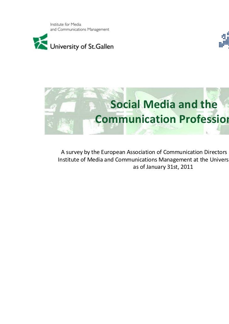 Social Media and the              Communication Profession A survey by the European Association of Communication Directors...