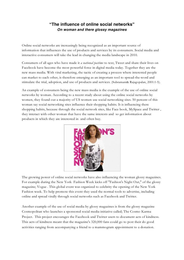 """The influence of online social networks"" On woman and there glossy magazines<br />Online social networks are increasingly..."
