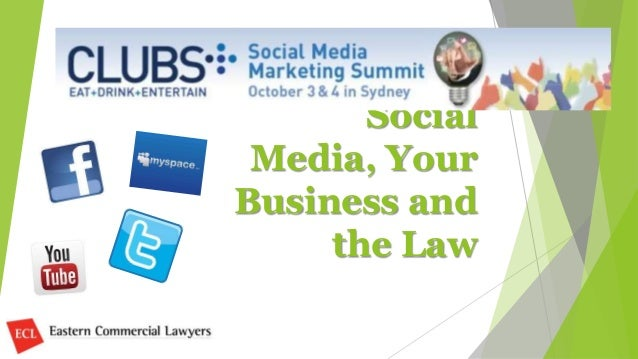 Social Media, Your Business and the Law