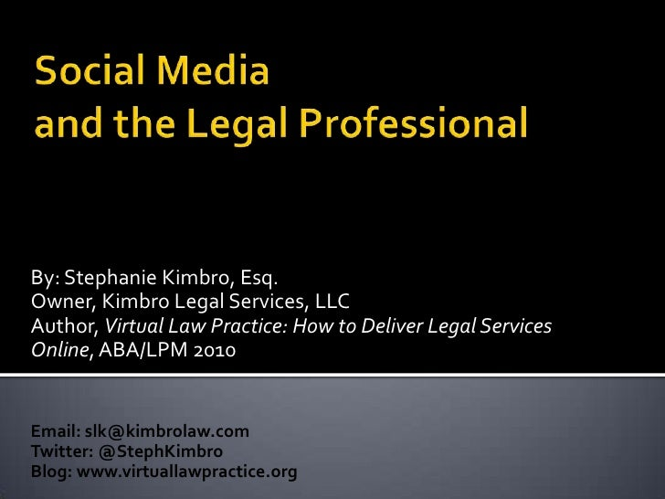 Social Media and the Legal Profe
