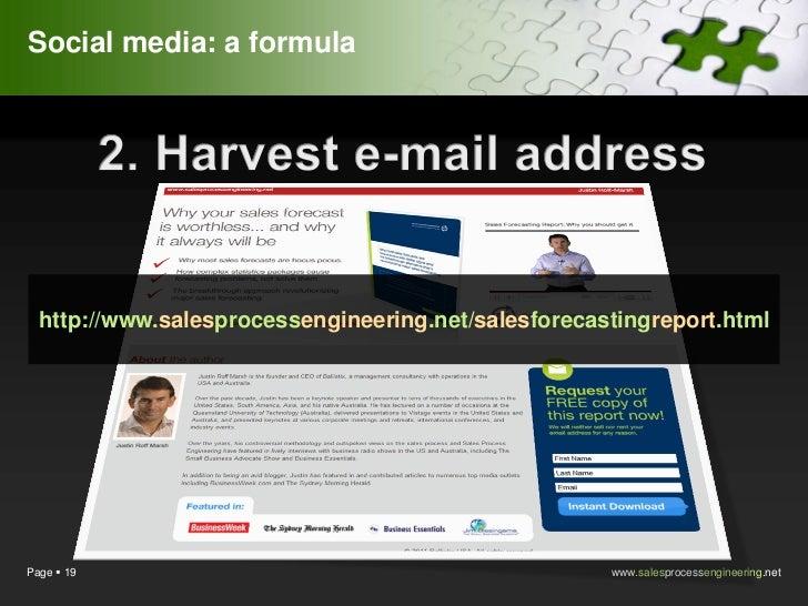 Social media: a formula  http://www.salesprocessengineering.net/salesforecastingreport.htmlPage  19                      ...