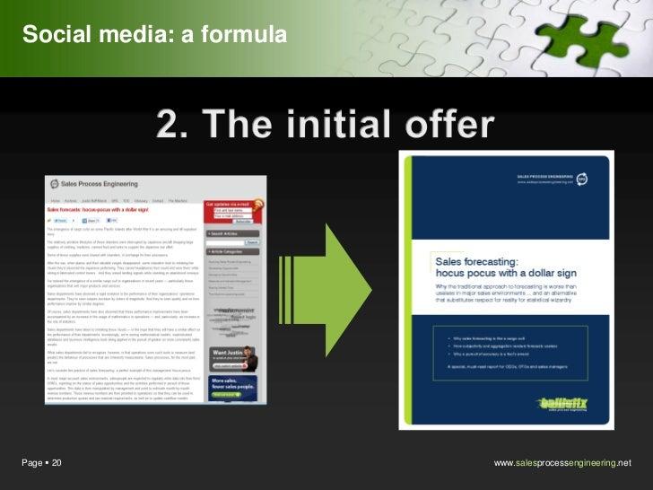 Social media: a formulaPage  20                 www.salesprocessengineering.net
