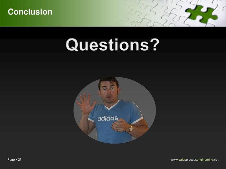 ConclusionPage  27    www.salesprocessengineering.net