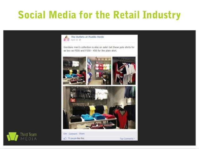 the impact of social media on the retail industry The technology evolution compels retail networks to introduce unique business   social media reviews dramatically impact upon customer satisfaction  to the  retail network to defend their position within a very competitive business market.