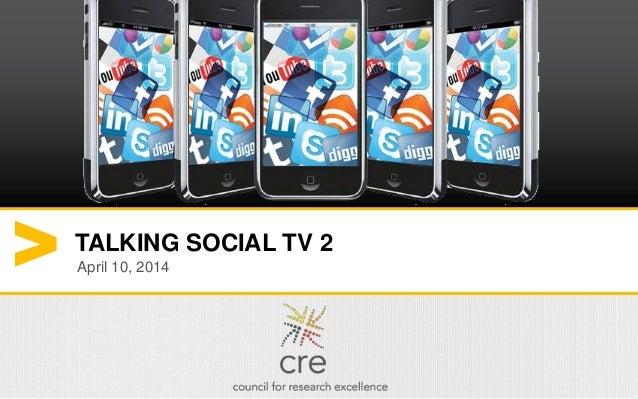 1 TALKING SOCIAL TV 2 April 10, 2014