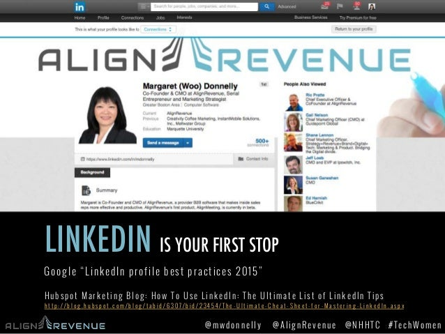 #TechWomen@mwdonnelly @AlignRevenue @NHHTC LINKEDIN IS YOUR FIRST STOP Hubspot Marketing Blog: How To Use LinkedIn: The Ul...