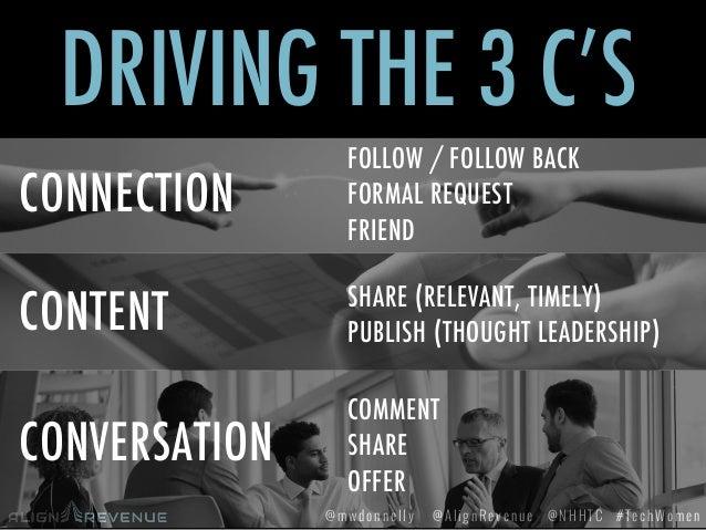 #TechWomen@mwdonnelly @AlignRevenue @NHHTC CONTENT CONNECTION CONVERSATION DRIVING THE 3 C'S FOLLOW / FOLLOW BACK FORMAL R...
