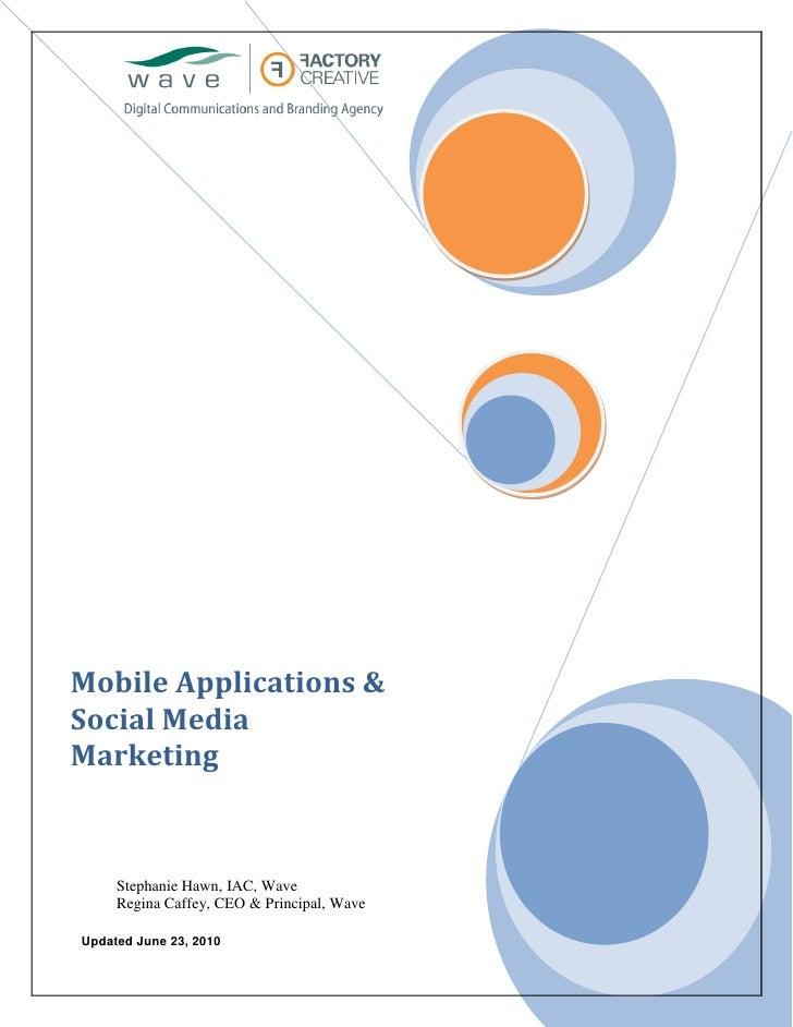 Mobile Applications & Social Media Marketing         Stephanie Hawn, IAC, Wave      Regina Caffey, CEO & Principal, Wave  ...