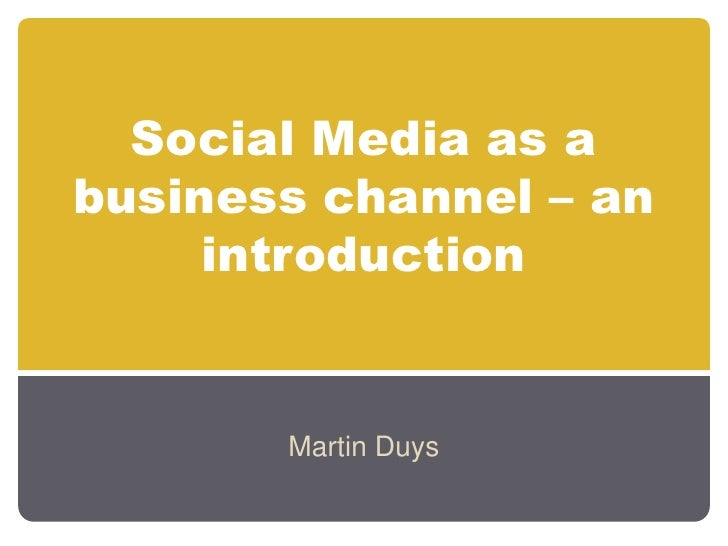 Social Media as a business channel – an introduction<br />Martin Duys<br />
