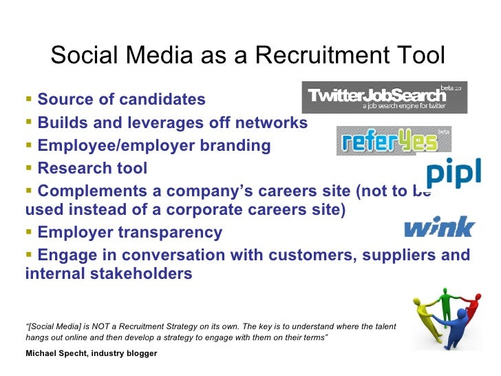 the importance of social media recruitment Social media and human resources social media is the biggest shift in thinking and communication since the industrial revolution business  hr, this.