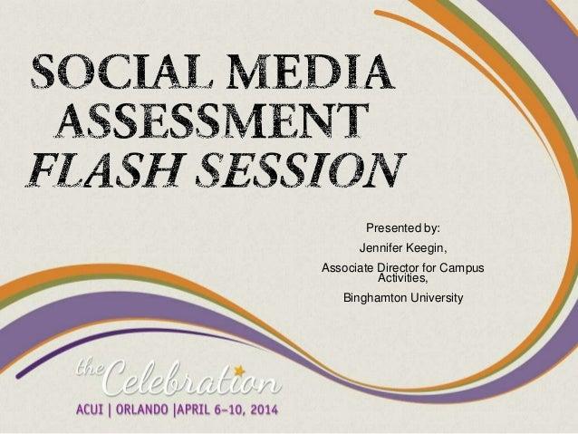 Presented by: Jennifer Keegin, Associate Director for Campus Activities, Binghamton University