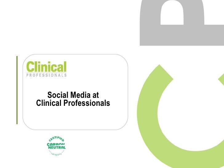 Social Media at Clinical Professionals