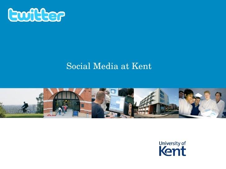 Social Media at Kent