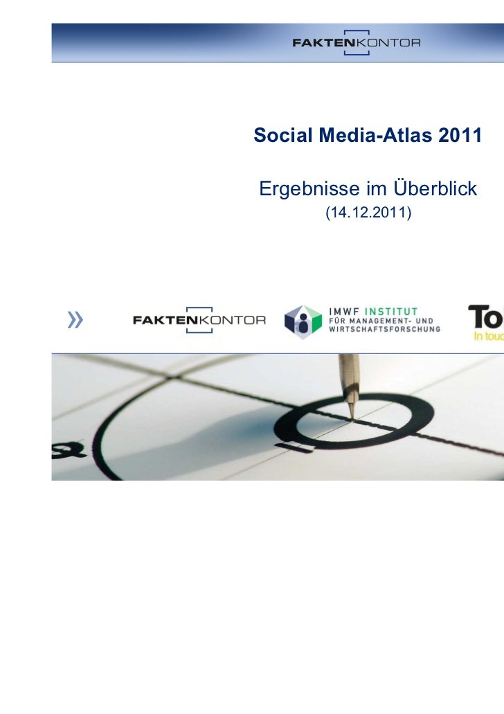Social Media-Atlas 2011Ergebnisse im Überblick       (14.12.2011)