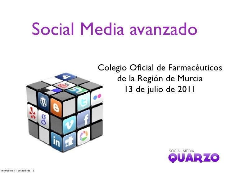 Social Media avanzado                                 Colegio Oficial de Farmacéuticos                                     ...