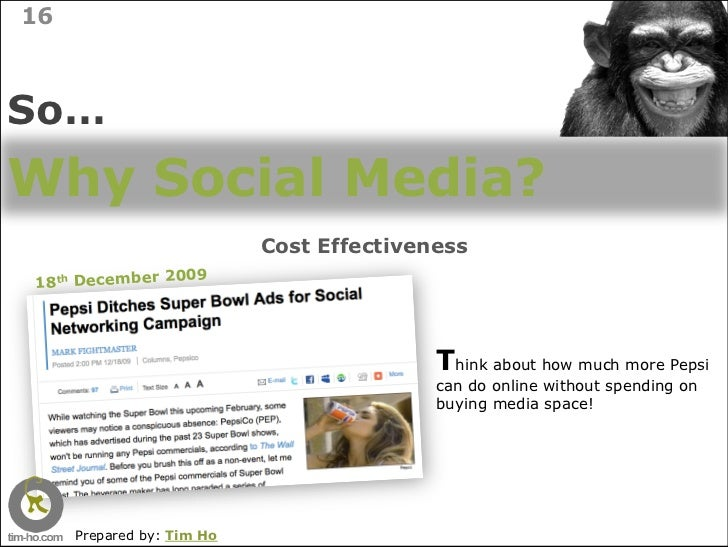 16    So… Why Social Media?                            Cost Effectiveness                 09 18th December 20             ...