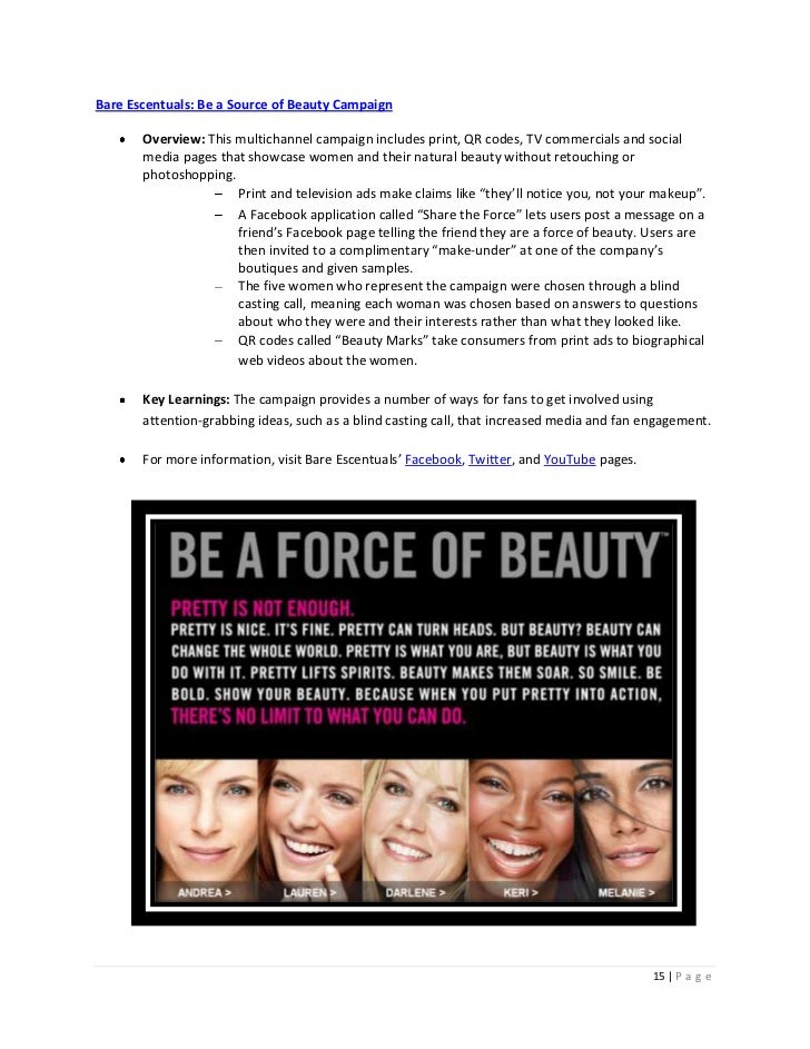Bare Escentuals: Be a Source of Beauty Campaign       Overview: This multichannel campaign includes print, QR codes, TV co...