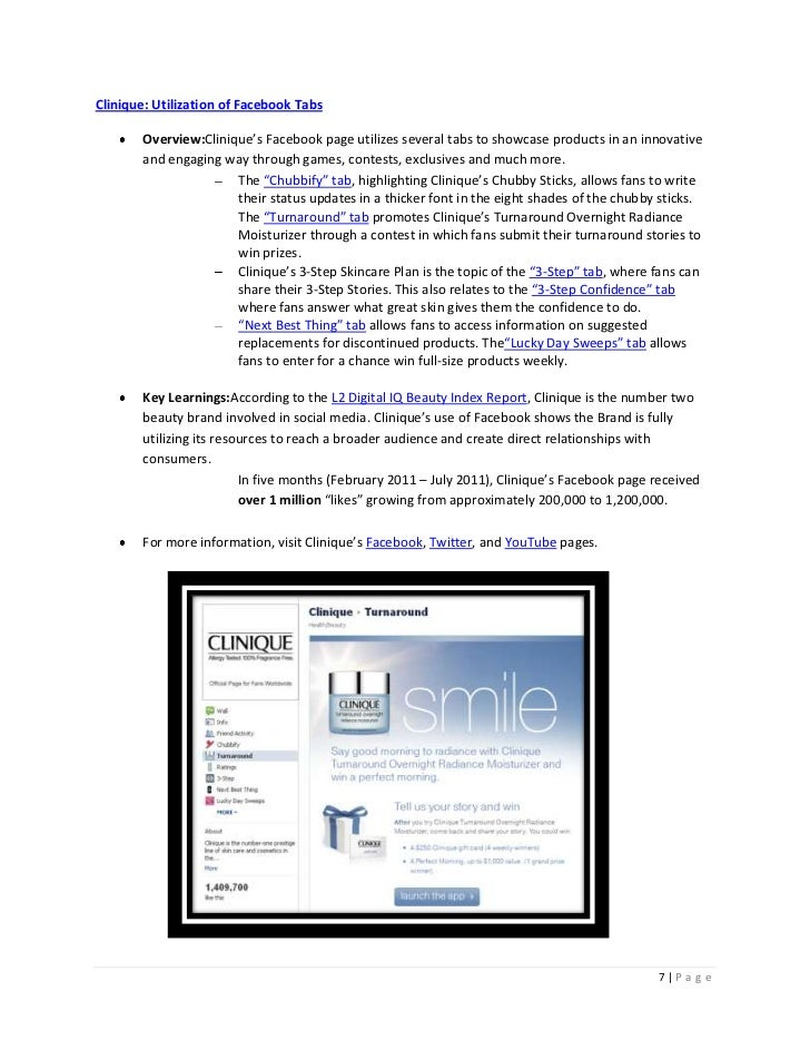 Clinique: Utilization of Facebook Tabs       Overview:Clinique's Facebook page utilizes several tabs to showcase products ...