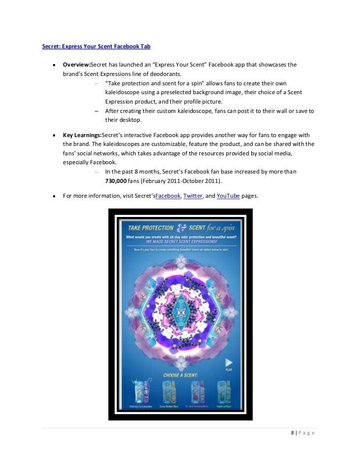 "Secret: Express Your Scent Facebook Tab       Overview:Secret has launched an ""Express Your Scent"" Facebook app that showc..."