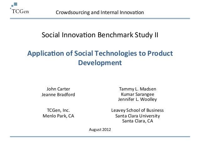 Crowdsourcing and Internal Innova+on     Social Innova+on Benchmark Study II                            ...
