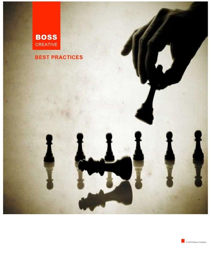 BOSSCREATIVEBEST PRACTICES                 © 2010 Boss Creative