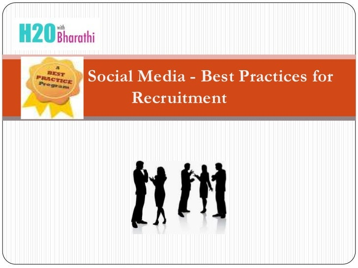Social Media - Best Practices for      Recruitment