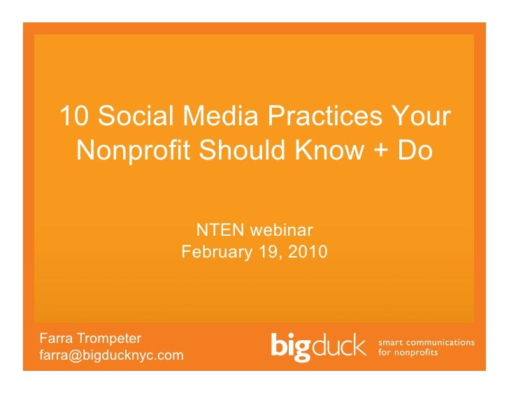 10 Social Media Practices Your    Nonprofit Should Know + Do                      NTEN webinar                    February...