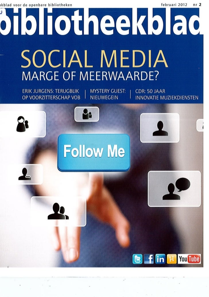 Social media: marge of meerwaarde? Bibliotheekblad 2 2012