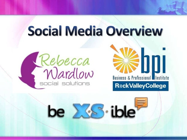 Who Is Rebecca Wardlow? Google+ and Social Media Expert Google+ City Expert Social Media Instructor at Rock Valley College...
