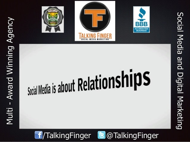SocialMediaandDigitalMarketing Multi-AwardWinningAgency /TalkingFinger @TalkingFinger