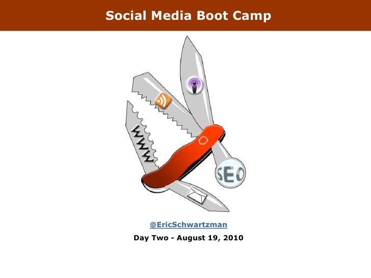 Social Media Boot Camp L.A. Day 2, 2010