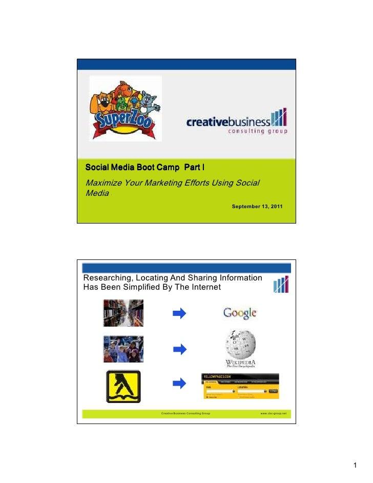 Social Media Boot Camp Part IMaximize Your Marketing Efforts Using SocialMedia —                                          ...