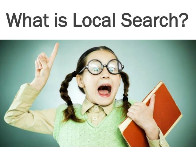 3 What is Local Search?