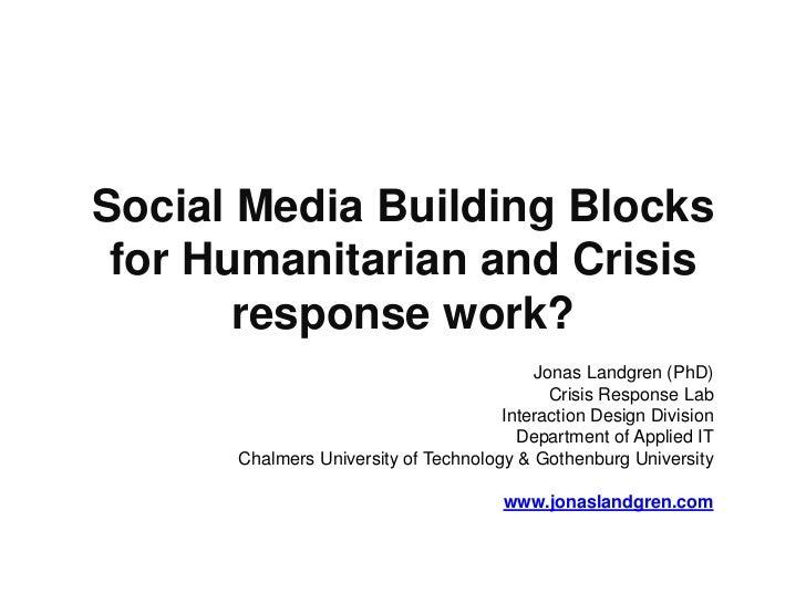 Social Media Building Blocks for Humanitarian and Crisis       response work?                                          Jon...