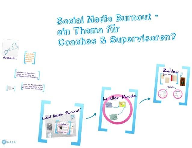 Social media burnout   ein thema für coaches und supervisoren