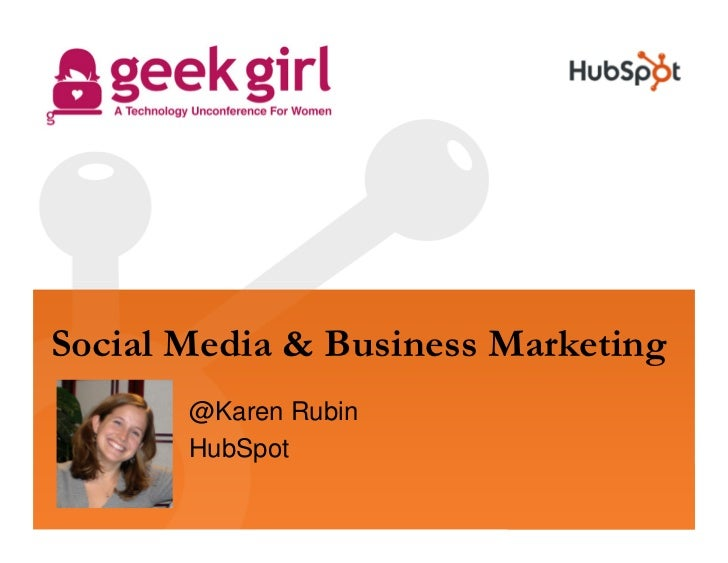 Social Media & Business Marketing        @Karen Rubin        HubSpot
