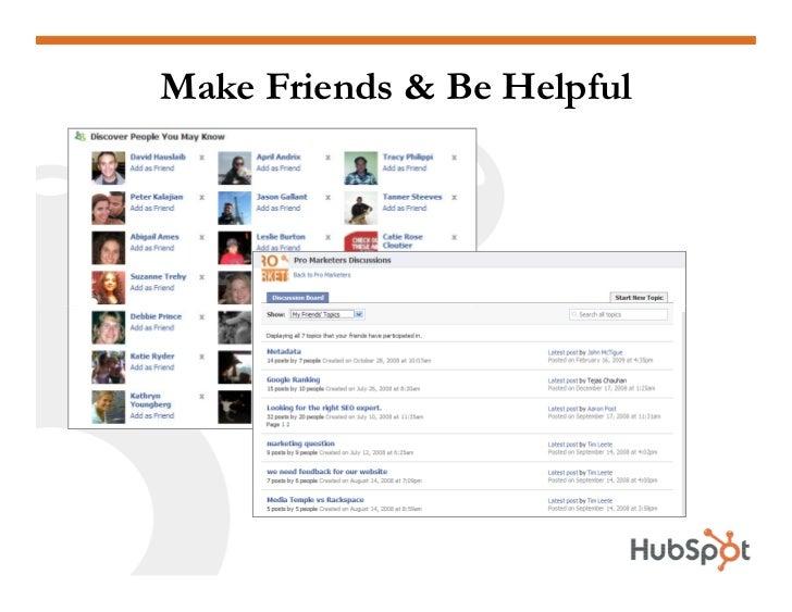 Make Friends & Be Helpful